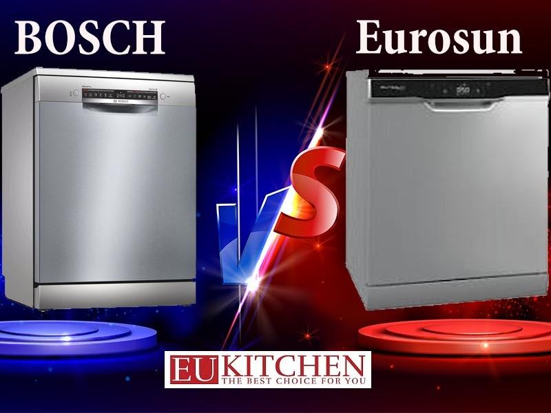 So sánh máy rửa bát Bosch và Eurosun